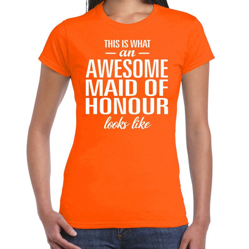 Awesome maid of honour/getuige cadeau t-shirt oranje dames