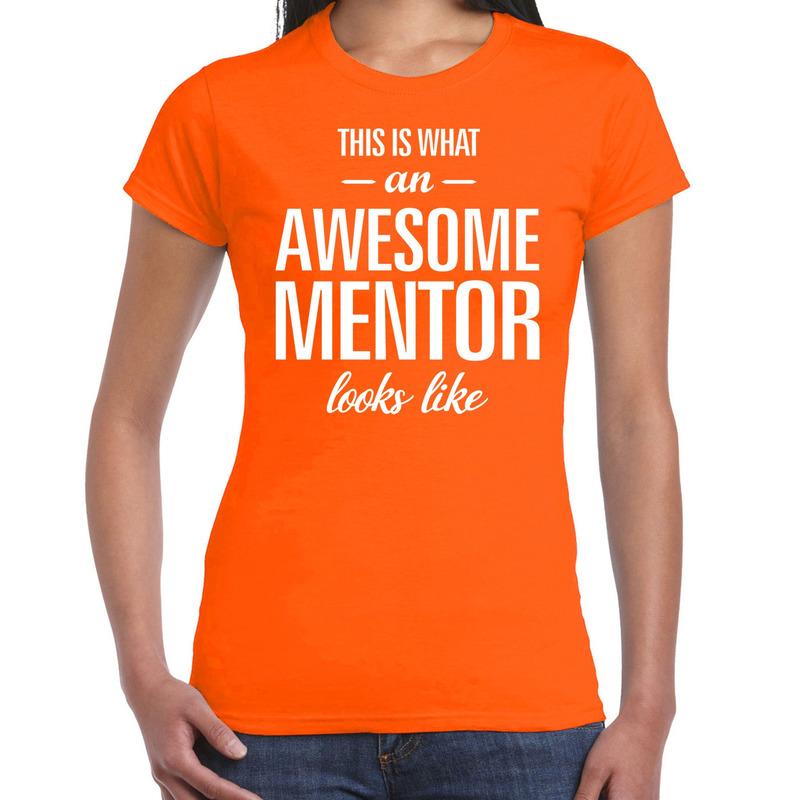 Awesome mentor cadeau t-shirt oranje voor dames