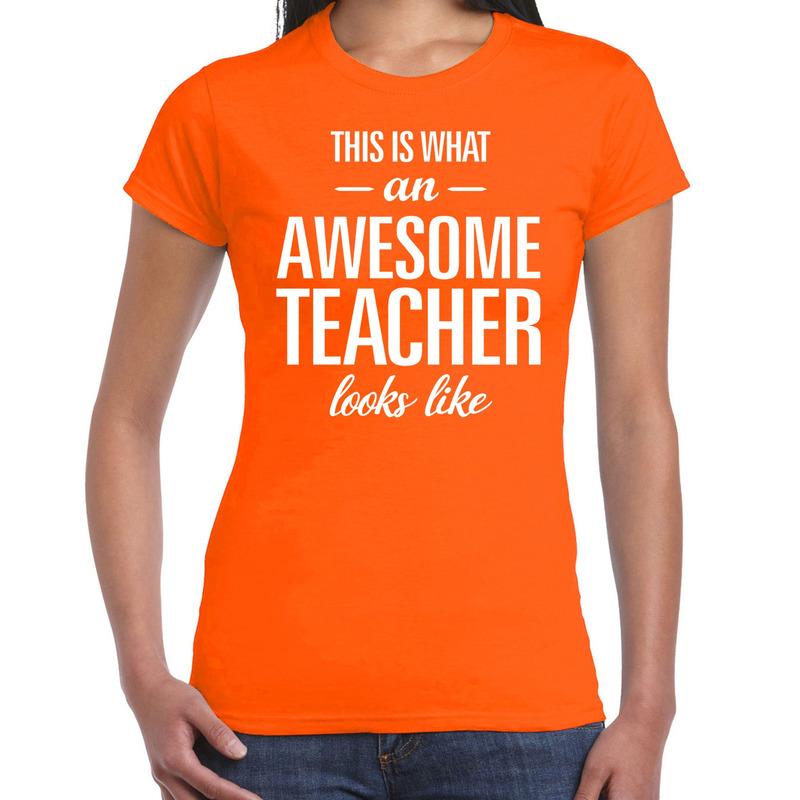 Awesome teacher cadeau juffendag t-shirt oranje dames