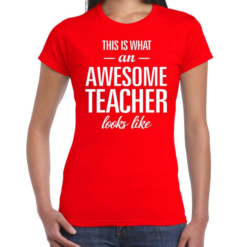 Awesome teacher cadeau juffendag t-shirt rood dames