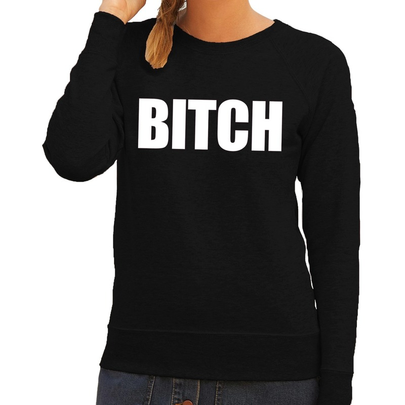 Bitch tekst sweater - trui zwart voor dames