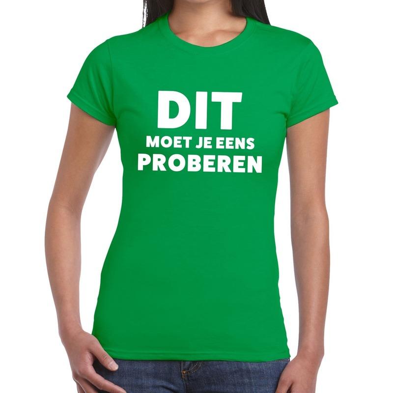 Dit moet je eens proberen beurs/evenementen t-shirt groen dames