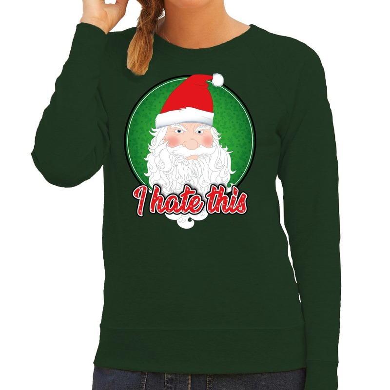 Foute Kersttrui I hate this groen voor dames