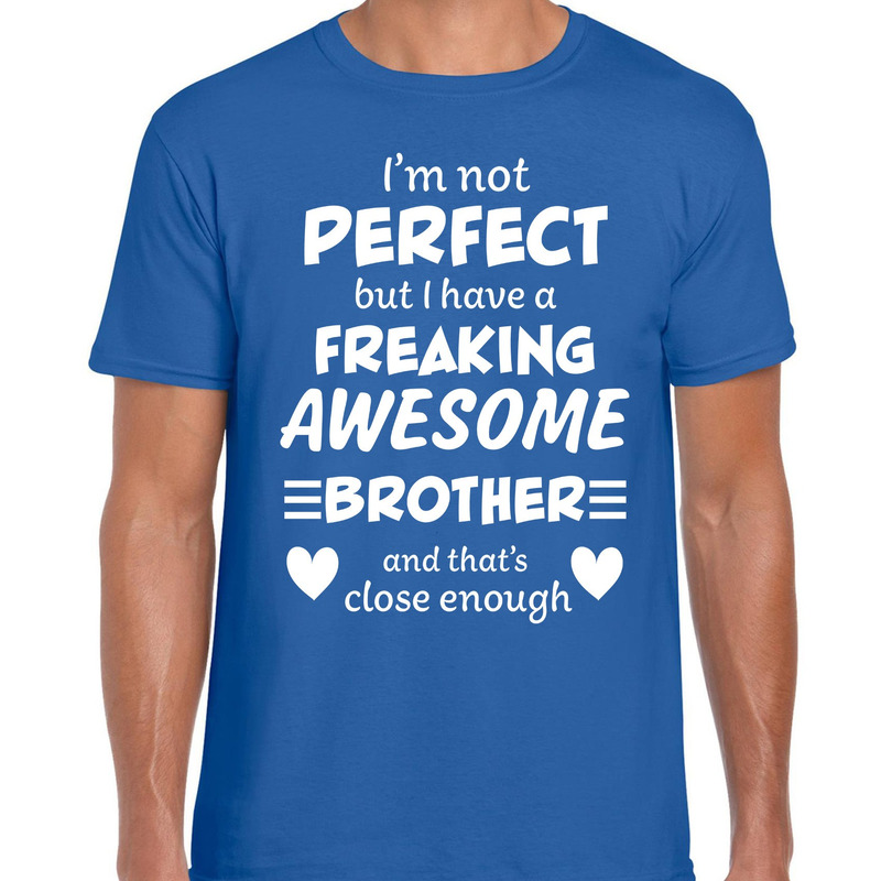 Freaking awesome Brother - broer cadeau t-shirt blauw heren