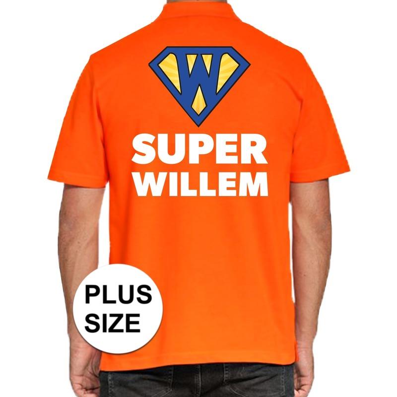 Grote maten Koningsdag poloshirt Super Willem oranje voor heren