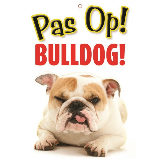 Honden waakbord pas op Bulldog 21 x 15 cm