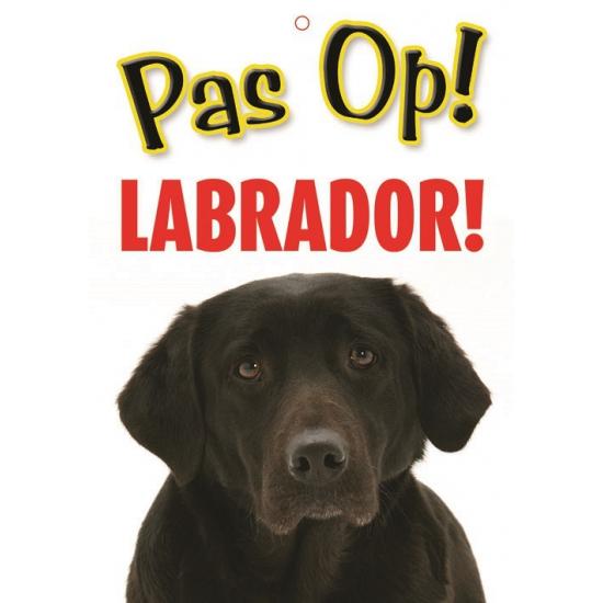 Honden waakbord pas op Labrador 21 x 15 cm