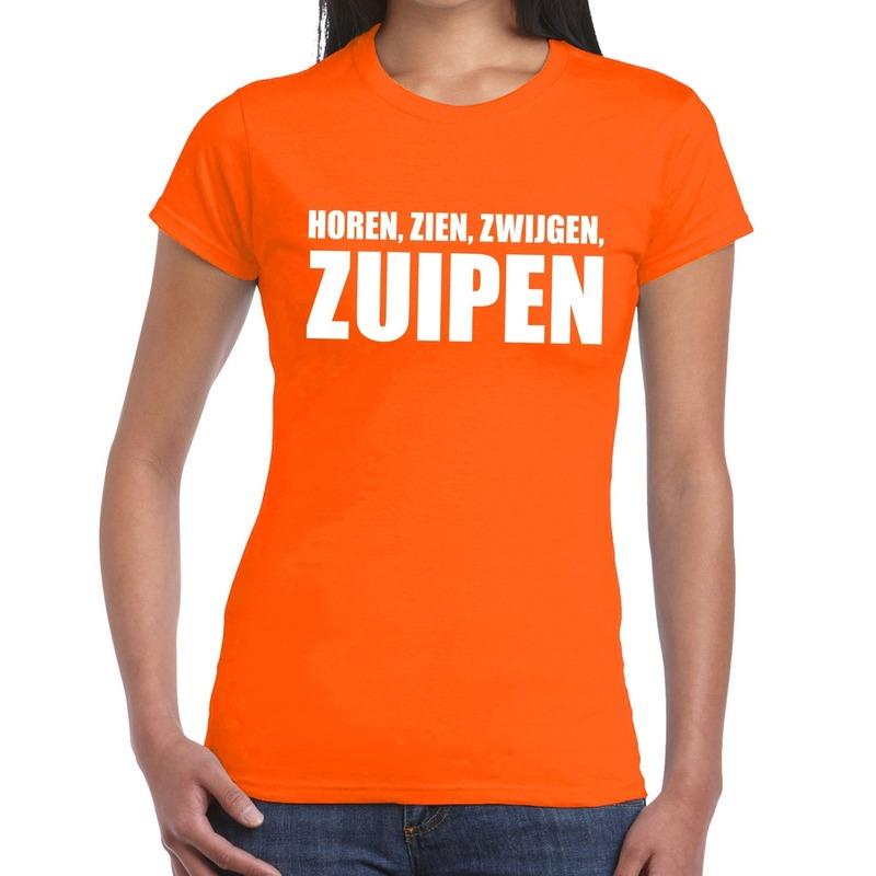 Horen Zien Zwijgen Zuipen tekst t-shirt oranje dames