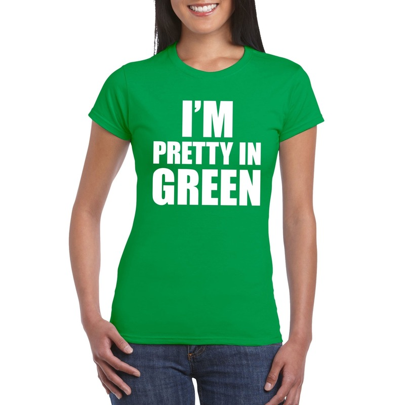 I'm pretty in green t-shirt groen dames