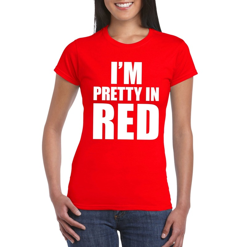 I'm pretty in red t-shirt rood dames