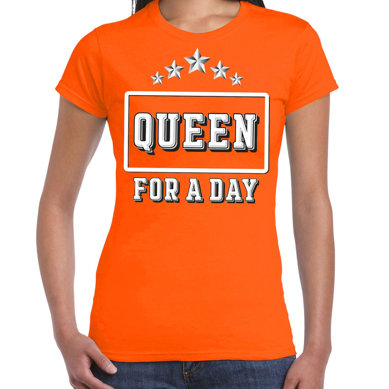Koningsdag t-shirt Queen for a day oranje voor dames