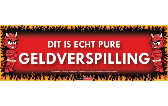 Sticky Devil Dit is echt pure geldverspilling