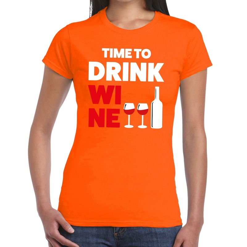 Time to Drink Wine tekst t-shirt oranje dames