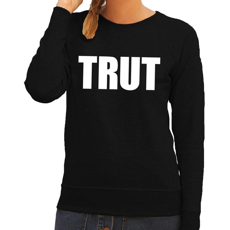 Trut tekst sweater - trui zwart voor dames
